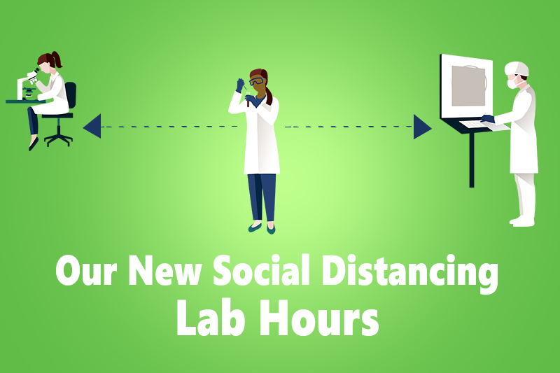 Our New Social Distancing Lab Hours