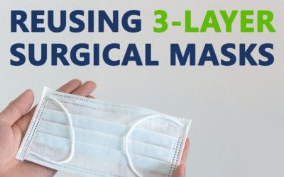COVID-19: Reusing 3-Layer Masks & Detecting the Coronavirus