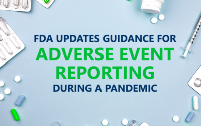 FDA Updates Guidance On Adverse Reporting During a Pandemic