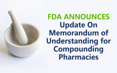 FDA Announces Update on MOU for Compounding Pharmacies