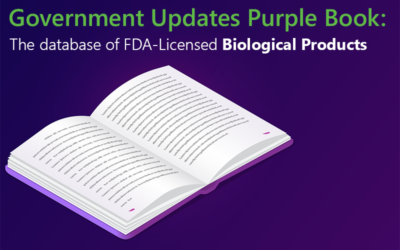 Updates to FDA's Purple Book: Database of Licensed Biological Products