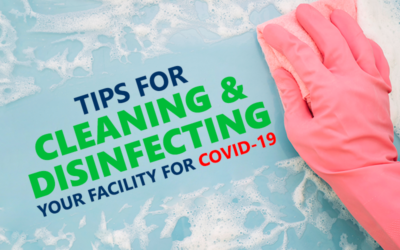 How to Keep Schools, Businesses, and Homes Clean During COVID-19