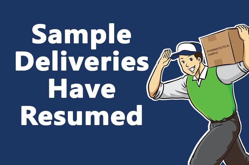 Sample Deliveries Have Resumed