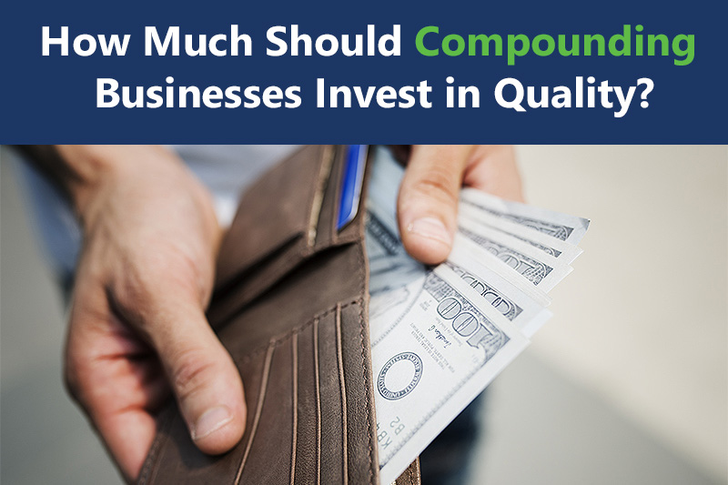 Hands holding an open wallet and pulling out money (about $500). Caption reads: How Much Should Compounding Businesses Invest in Quality?